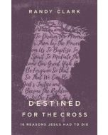 Destined for the Cross