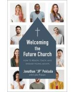 Welcoming the Future Church