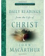 Daily Readings From The Life of Christ-Vol. 3