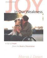 Joy In Our Weakness