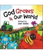 God Grows Our World Boardbook