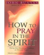 How To Pray In the Spirit (31 Devotional Readings)