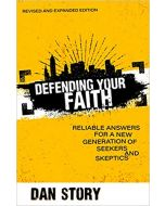 Defending Your Faith, Revised and Expanded