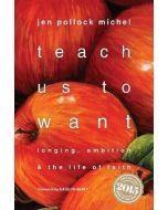 Teach Us to Want