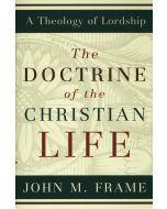 Doctrine of the Christian Life