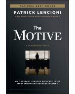 The Motive-A Leadership Fable