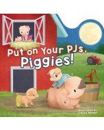 Put on Your PJs, Piggies!