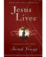 Jesus Lives (seeking His Love in Your Life)