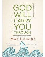 God Will Carry You Through-HC