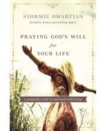 Praying God's Will for Your Life (with Journaling)