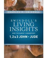Swindoll's Living Insights on 1,2,3 John & Jude