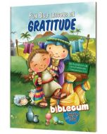 Bubble Gum: Fun Lessons on Gratitude