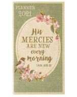 Planner 2021 (24 Month)-His Mercies Are New