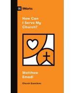How Can I Serve My Church?