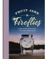 Fruit Jars and Fireflies