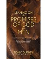 Leaning on the Promises of God for Men