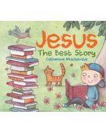Jesus-The Best Story
