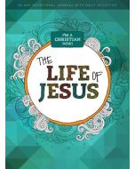 I'm a Christian Now: The Life of Jesus 90 Day Devotional