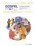 Gospel Project for Kids3.0 V7:Jesus Messiah Older Kids  Leader guide