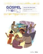 Gospel Project for Kids3.0 V8:Jesus  Servant Older Kids  Leader guide
