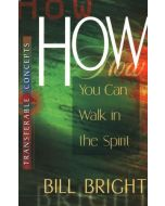 Transferable Concepts 4-How You Can Walk In the Spirit