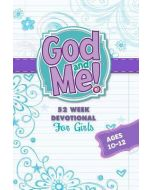 God and Me! 52 Wk Devotional- For Girls Ages 10-12
