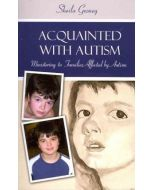 Acquainted With Autism