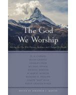 God We Worship, The