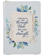 Journal: FauxLeather/Zipped Closure-I can Do All this Through Him, Philippians 4:13, BlueFloral JL552