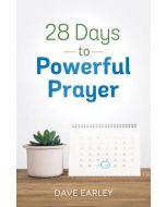 28 Days to Powerful Prayer