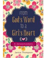 From God's Word to a Girl's Heart