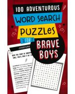 100 Adventurous Word Search Puzzles for Brave Boys