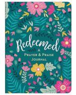 Journal-Redeemed, A Prayer & Praise
