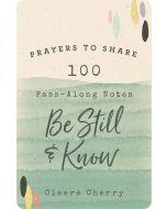 Prayers to Share: Be Still, J4645
