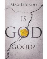 Tracts-Is God Good?? 25/Pack