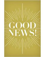 Tracts - Good News!,  25/Pack