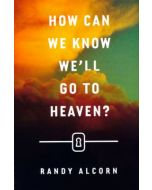Tracts-How Can We Know We'll Go to Heaven,25/Pack