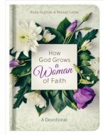 How God Grows a Woman of Faith