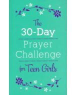 30-Day Prayer Challenge for Teen Girls