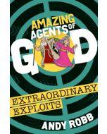 Amazing Agents of God-Extraordinary Exploits