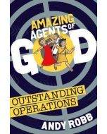 Amazing Agents of God-Outstanding Operations
