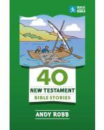 Walk Through Bible - 40 New Testament Bible Stories