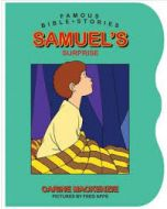 Famous Bible Stories: Samuel's Surprise