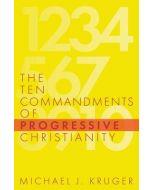 Ten Commandments of Progressive Christianity