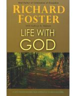 Richard Foster-Life With God