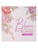 CAL 2021 (Large)-Bloom Where You Are Planted
