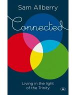 Connected:Living in the Light of Trinity