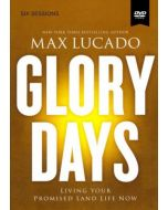 Glory Days (DVD Study)