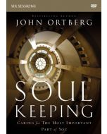 Soul Keeping (DVD Study)