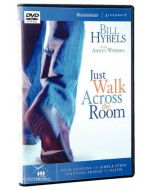 Just Walk Across the Room (A DVD Study)
